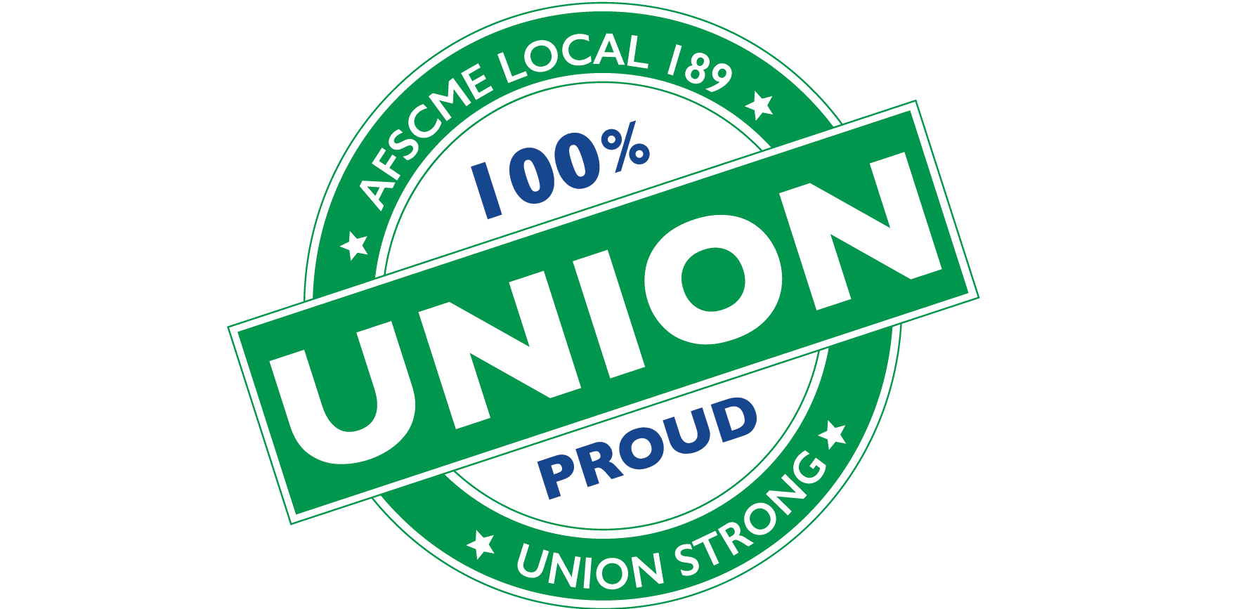 100 Percent Union Proud AFSCME 189 Logo